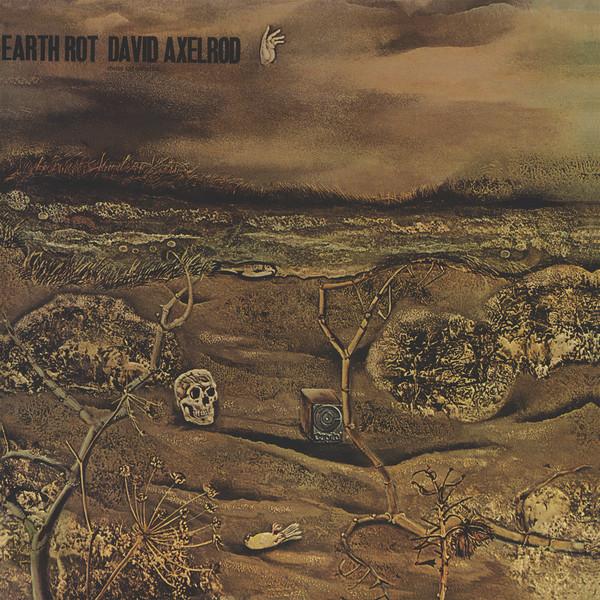 Axelrod, David Earth Rot CD