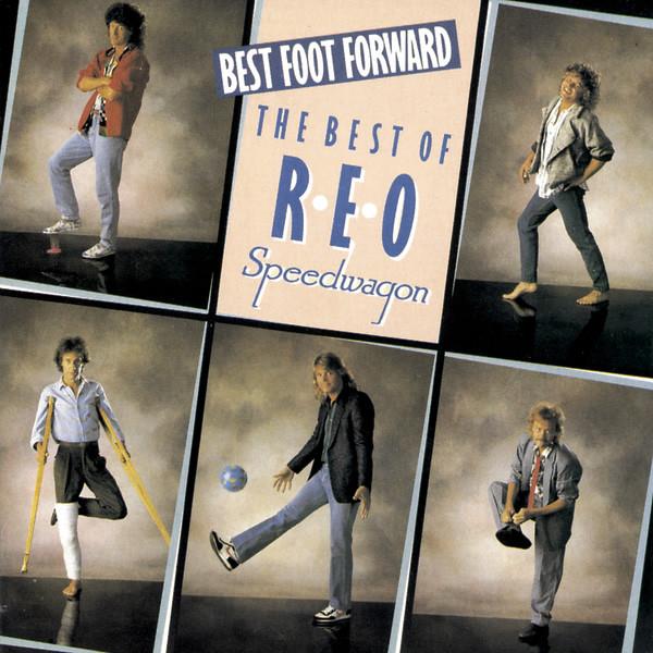 REO Speedwagon Best Foot Forward - The Best Of REO Speedwagon