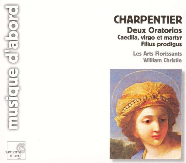 Charpentier - Les Arts Florissants, William Christie Deux Oratorios - Caecilia, Virgo Et Martyr; Filius Prodigus; Magnificat Vinyl