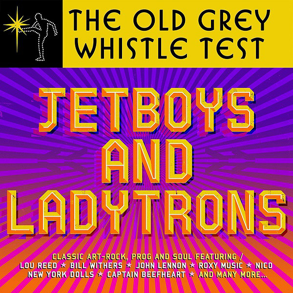 Various The Old Grey Whistle Test Jetboys And Ladytrons CD