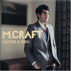 M.Craft Silver & Fire CD