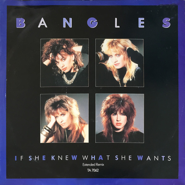 Bangles If She Knew What She Wants