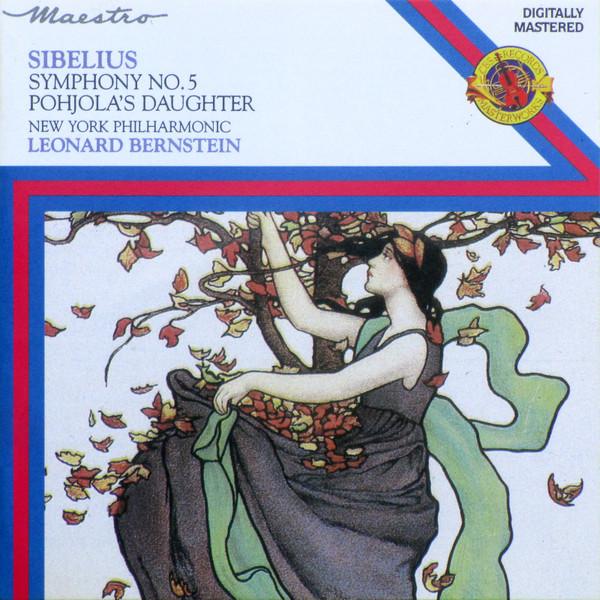 Sibelius - Leonard Bernstein Symphony No. 5, Pohjola's Daughter Vinyl