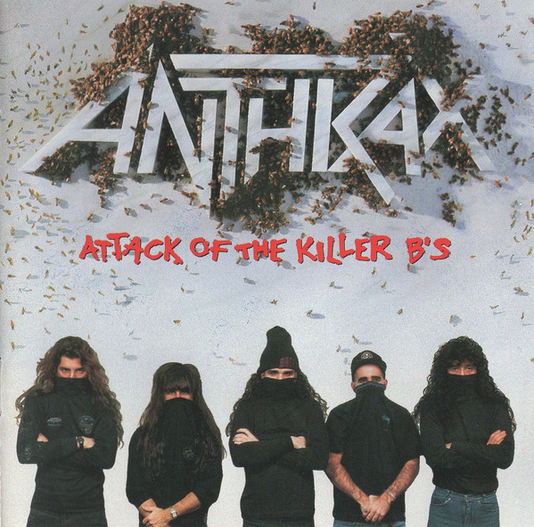 Anthrax Attack Of The Killer B's CD