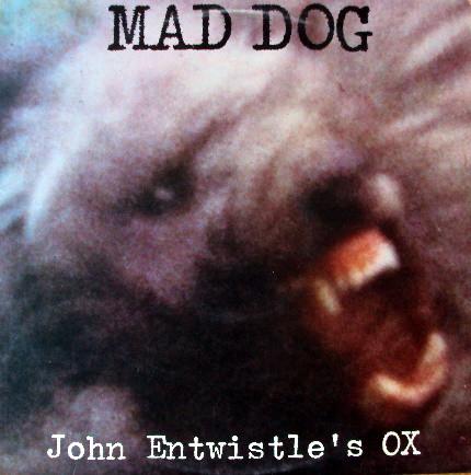 Entwistle John Mad Dog