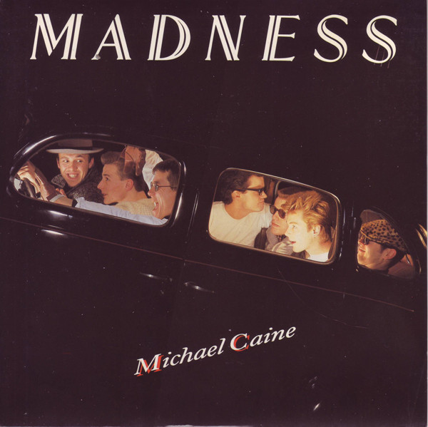Madness Michael Caine Vinyl