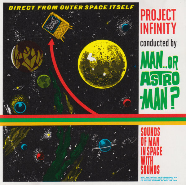 Man... Or Astro-Man? Project Infinity Vinyl
