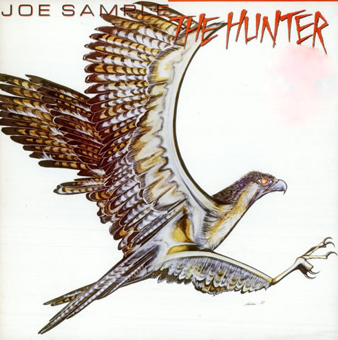 Joe Sample The Hunter