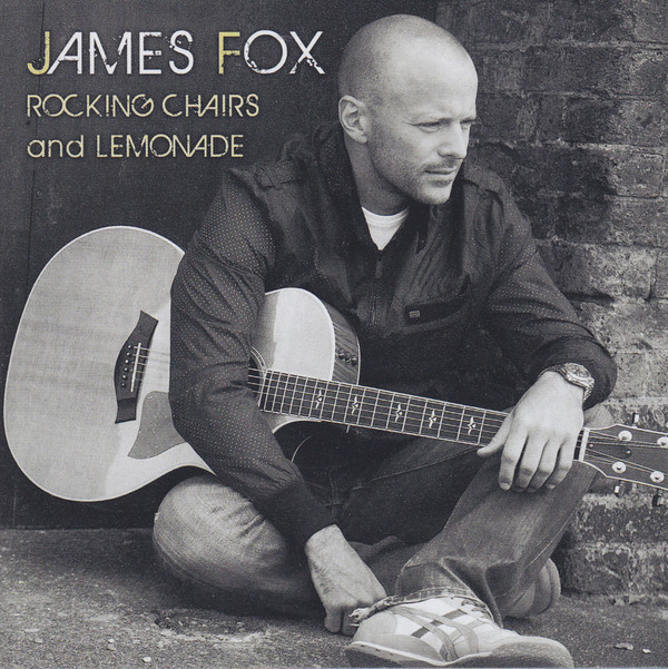 Fox, James Rocking Chairs And Lemonade Vinyl
