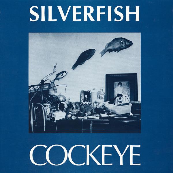 Silverfish Cockeye Vinyl