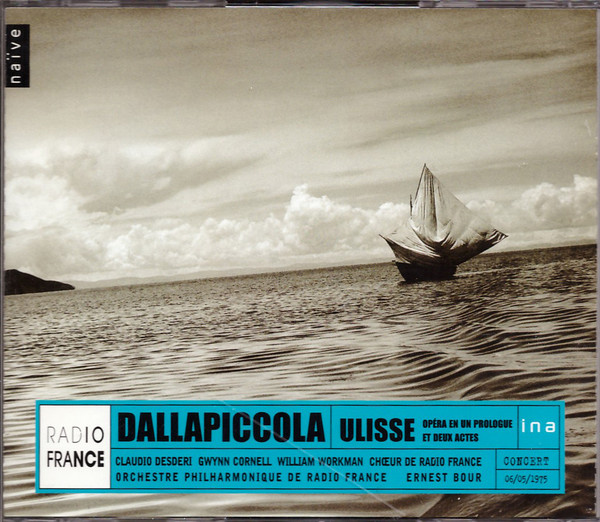 Dallapiccola - Claudio Desderi, Gwynn Cornell, William Workman, Choeur Ulisse