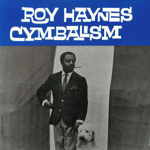 Roy Haynes Cymbalism Vinyl