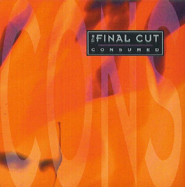 Final Cut (The) Consumed