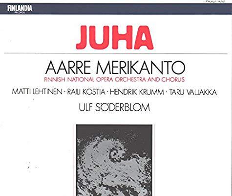 Merikanto - Ulf Söderblom, Matti Lehtinen, Raili Kostia, Hendrik Krumm, Taru Valjakka, Finnish National Opera Orchestra And Chorus Juha