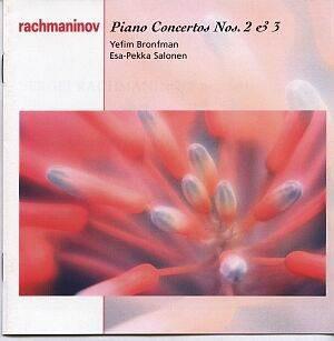Rachmaninov - Yefim Bronfman, Esa-Pekka Salonen Piano Concertos Nos. 2 & 3