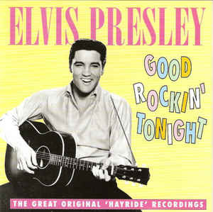 Presley, Elvis Good Rockin' Tonight CD