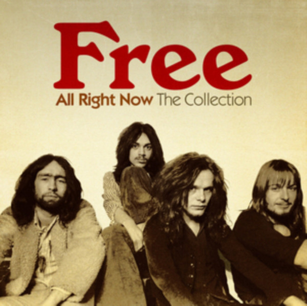 Free All Right Now - The Collection