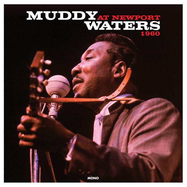 Muddy Waters Muddy Waters At Newport 1960 Vinyl
