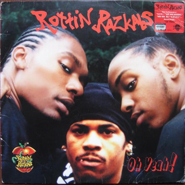 Rottin Razkals Oh Yeah