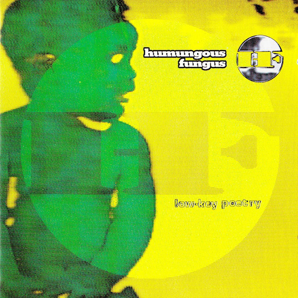 Humungous Fungus Low-Key Poetry Vinyl
