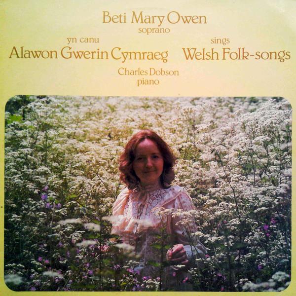 Owen, Beti Mary Yn Canu Alawon Gwerin Cymraeg