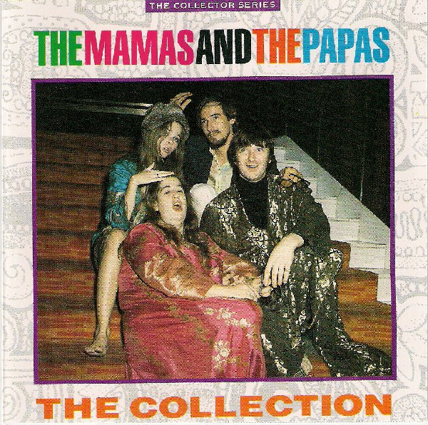 Mamas And The Papas (The) The Collection