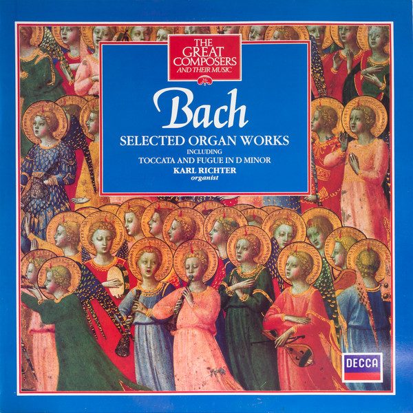 Bach - Karl Richter Selected Organ Works (Including Toccata and Fugue In D Minor) Vinyl
