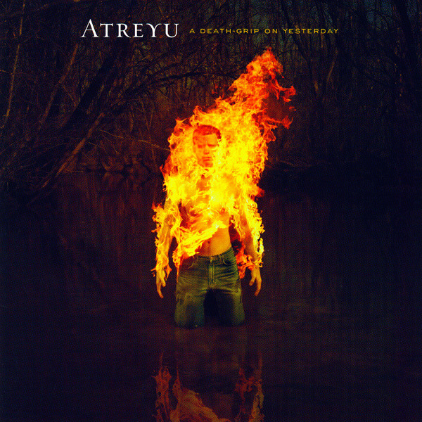 Atreyu A Death-Grip On Yesterday