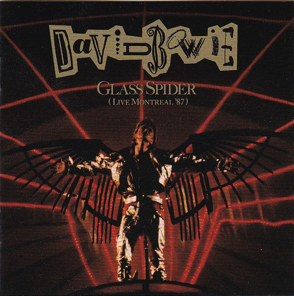 Bowie, David Glass Spider (Live Montreal '87) CD