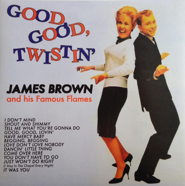 James Brown And His Famous Flames Good, Good, Twistin' Vinyl