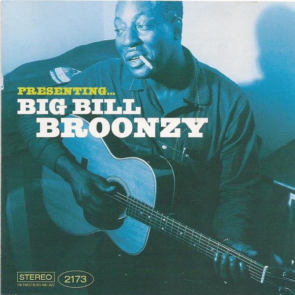 Big Billy Broonzy Presenting... CD