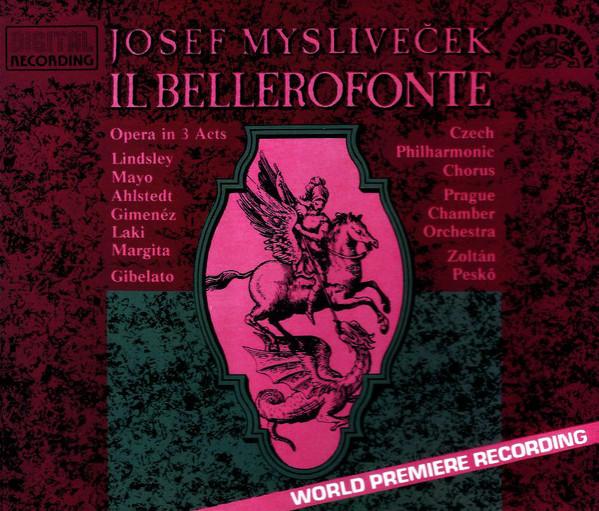 Myslivecek - Czech Philharmonic Chorus, Prague Chamber Orchestra, Zoltán Peskó Il Bellerofonte