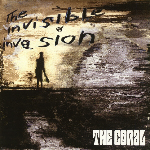 The Coral The Invisible Invasion