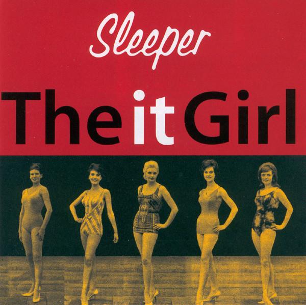 Sleeper The It Girl