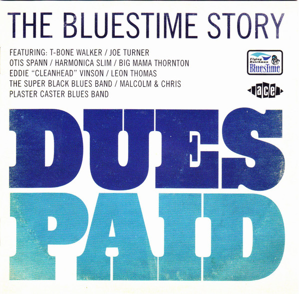 Various Dues Paid (The Bluestime Story)