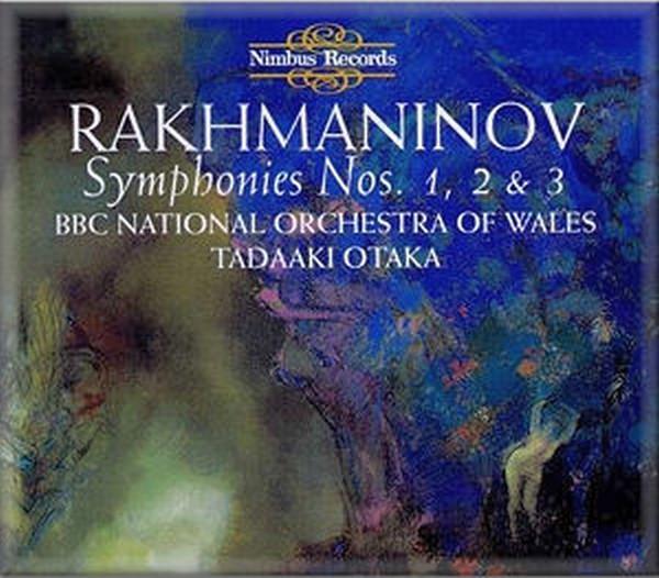 Rachmaninov - BBC National Orchestra of Wales, Tadaaki Otaka Symphonies Nos. 1, 2 & 3