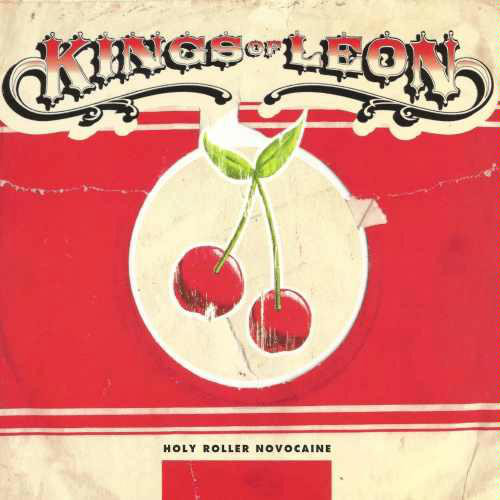 Kings Of Leon Holy Roller Novocaine