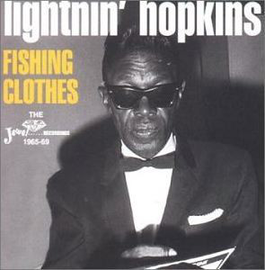 Hopkins, Lightin' Fishing Clothes - The Jewel Recordings 1965-69