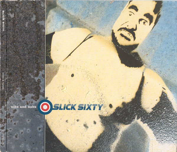 Slick Sixty Nibs & Nabs Vinyl
