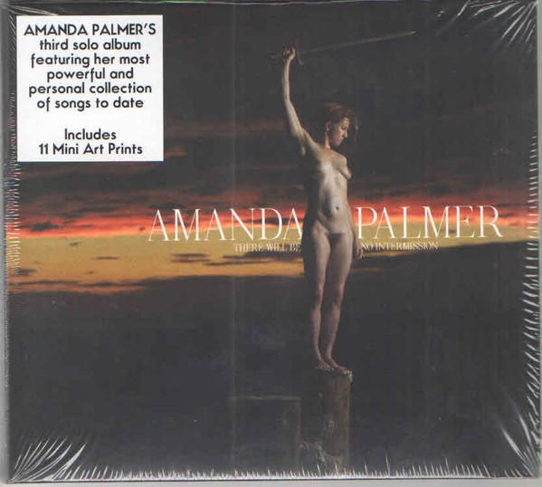 Palmer, Amanda There Will Be No Intermission