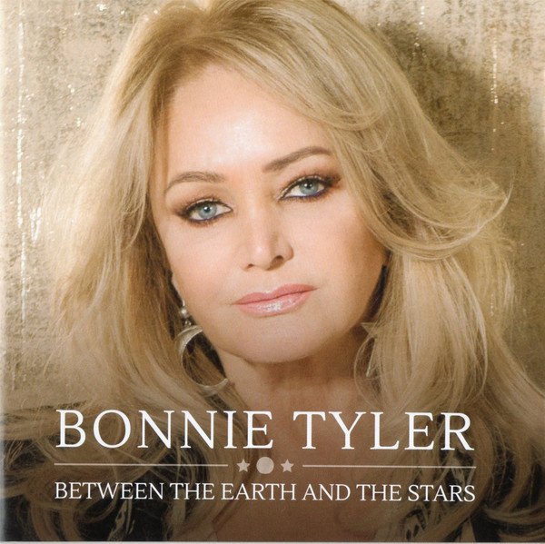 Bonnie Tyler Between The Earth And The Stars CD