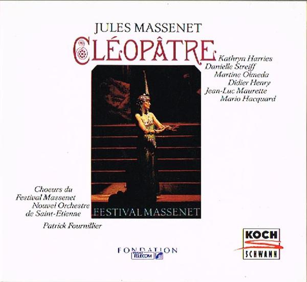 Massenet - Nouvel Orchestre de Saint-Etienne, Patrick Fournillier Cleopatre Vinyl