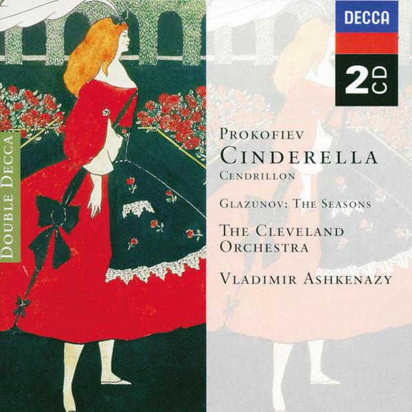 Prokofiev - Alexander Glazunov - The Cleveland Orchestra, Vladimir Ashkenazy Cinderella / The Seasons Vinyl