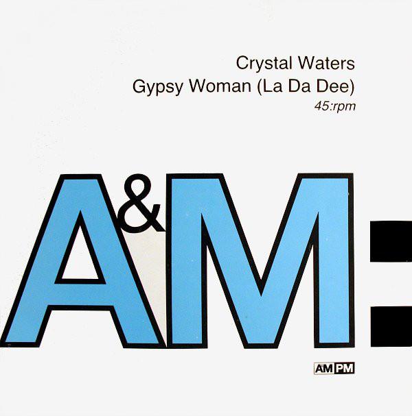 Crystal Waters Gypsy Woman (La Da Dee) Vinyl