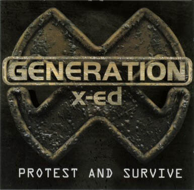 Generated X-ed Protest And Survive Vinyl