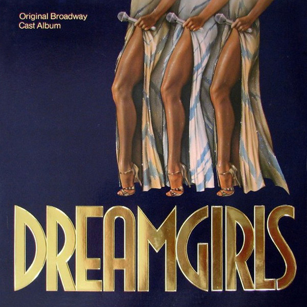 Original Broadway Cast Album Dreamgirls