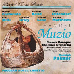 Handel - Julianne Baird, Erie Mills, D'Anna Fortunato, John Ostendorf, Brewer Baroque Chamber Orchestra, Rudolph Palmer Muzio Vinyl