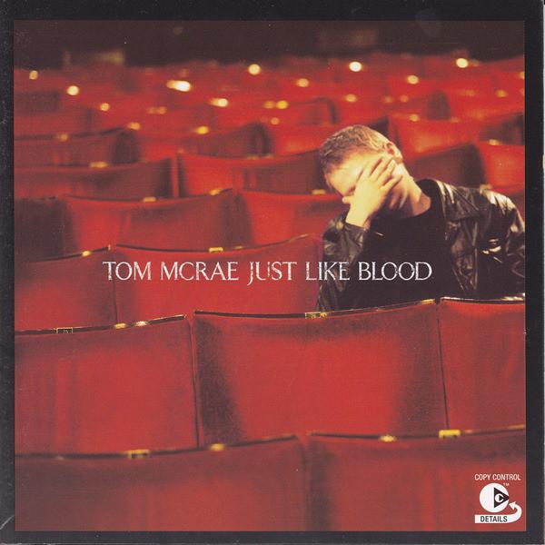 McRae, Tom Just Like Blood