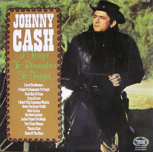 Cash, Johnny I Forgot To Remember To Forget Vinyl