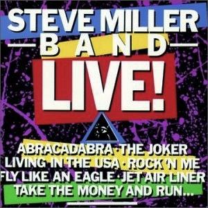The Steve Miller Band Live